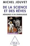Michel Jouvet - De la science et des rêves - Mémoires d'un onirologue.