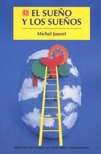Michel Jouvet - El sueño y los sueños.