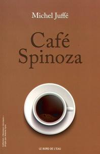 Michel Juffé - Café Spinoza.