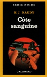 Michel-Julien Naudy - Côte sanguine.