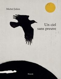 Michel Julien et Marc Séguin - Un ciel sans preuve.