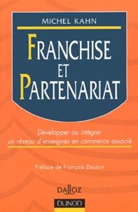Franchise et partenariat. Développer ou intégrer un réseau denseignes en commerce associé.pdf