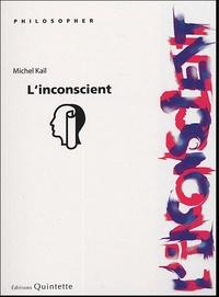 Michel Kail - L'inconscient.
