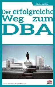 Michel Kalika - Der erfolgreiche weg zum DBA.