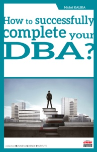 Michel Kalika - How to successfully complete your DBA.