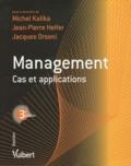Michel Kalika et Jean-Pierre Helfer - Management cas et applications.