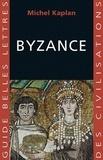 Michel Kaplan - Byzance.