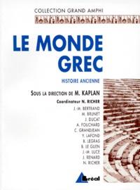 Michel Kaplan et Nicolas Richer - Histoire ancienne - Tome 1, Le Monde grec.