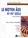 Michel Kaplan et Patrick Boucheron - Histoire médiévale - Tome 2, Le Moyen Age XIe-XVe siècles.