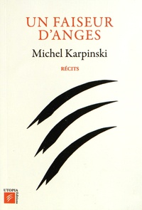 Michel Karpinski - Un faiseur d'anges.