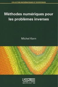 Michel Kern - Méthodes numériques pour les problèmes inverses.