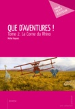 Michel Keysers - Que d'aventures ! - Tome 2.