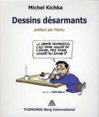 Michel Kichka - Dessins désarmants.