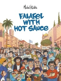Michel Kichka - Falafel with Hot Sauce.