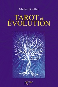 Michel Kieffer - Tarot et évolution.