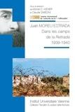 Michel Kiener et Claude Simeoni - Juan Moreu Estrada - Dans les camps de la Retirada 1939-1940.