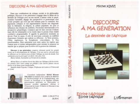 Michel Kinvi - Discours à ma génération - La destinée de l'Afrique.
