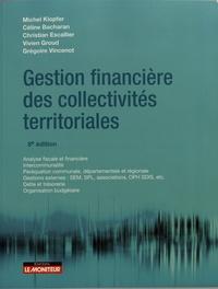 Gestion financière des collectivités territoriales - Michel Klopfer |
