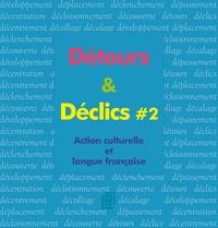 Michel Kneubühler - Détours & Déclics - Action culturelle et langue française - Volume 2. 1 DVD