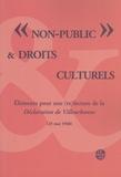 """Michel Kneubühler - """"Non public"""" & droits culturels - Eléments pour une (re)lecture de la Déclaration de Villeurbanne (25 mai 1968)."""