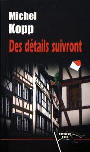 Michel Kopp - Des détails suivront.