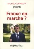 Michel Korinman - France en marche ?.