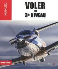 Michel Kossa - Voler en 3e niveau.