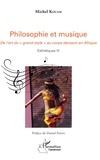 Michel Kouam - Philosophie et musique - De l'art du  grand style  au corps dansant en Afrique - Esthétique IV.