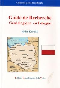 Michel Kowalski - Guide de recherche généalogique en Pologne.