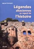 Michel Krempper - Légendes alsaciennes au regard de l'histoire.