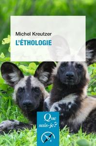 Michel Kreutzer - L'éthologie.