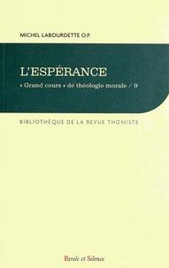 """Michel Labourdette - """"Grand cours"""" de théologie morale - Tome 9, L'espérance."""