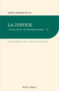 """Michel Labourdette - """"Grand cours"""" de théologie morale - Tome 12, La justice."""