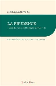 """Michel Labourdette - """"Grand cours"""" de théologie morale - Tome 11, La prudence."""