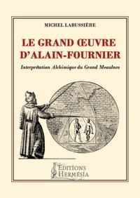 Le grand oeuvre dAlain-Fournier.pdf