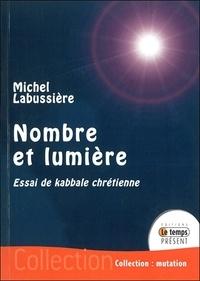 Nombre et lumière - Michel Labussière |