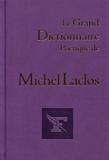 Michel Laclos - Le grand dictionnaire poétique de Michel Laclos.