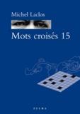Michel Laclos - Mots croisés 15.