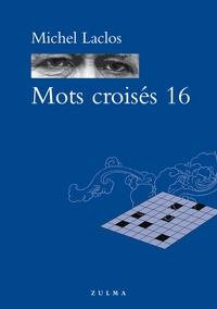 Michel Laclos - Mots croisés 16.