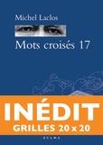 Michel Laclos - Mots croisés 17.