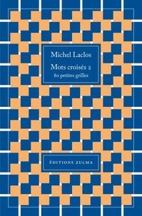 Michel Laclos - Mots croisés 2.