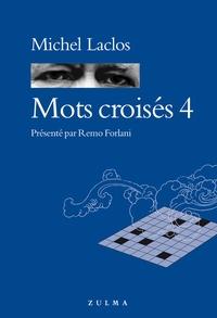Michel Laclos - Mots croisés 4.