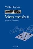 Michel Laclos - Mots croisés 6.