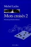 Michel Laclos - Mots croisés - Tome 2.