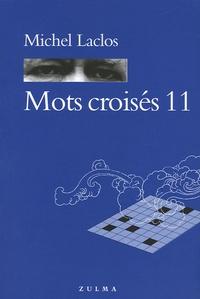 Michel Laclos - Mots croisés - Tome 11.
