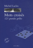 Michel Laclos - Mots croisés - 121 grandes grilles.
