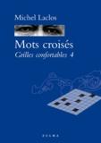 Michel Laclos - Mots croisés - Grilles confortables 4.