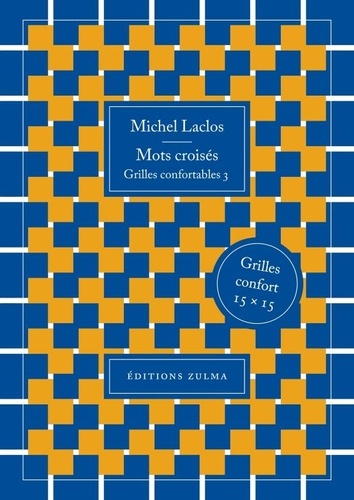Michel Laclos - Mots croisés - Grilles confortables 3.