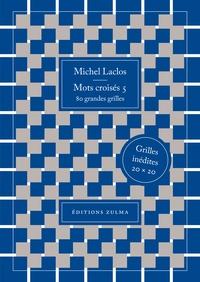 Michel Laclos - Mots croisés - 5.