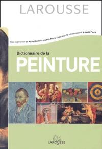 Michel Laclotte et Jean-Pierre Cuzin - Dictionnaire de la peinture.